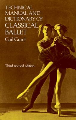 Technical Manual and Dictionary of Classical Ballet (BOK)