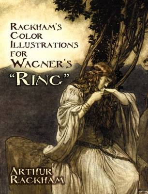 Rackham's Colour Illustrations for Wagner's Ring (BOK)