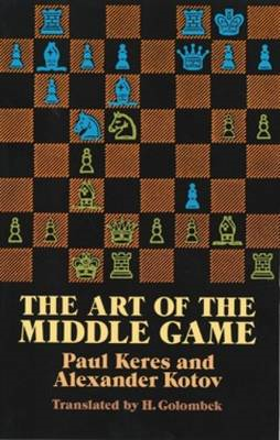 The Art of the Middle Game (BOK)