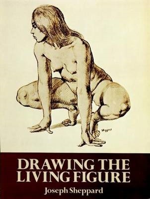 Drawing the Living Figure: A Complete Guide to Surface Anatomy (BOK)