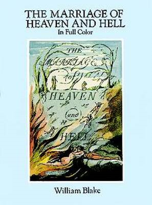 The Marriage of Heaven and Hell: A Facsimile in Full Color (BOK)