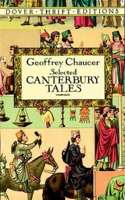 Canterbury Tales: General Prologue, Knight's Tale, Miller's Prologue and Tale, Wife of Bath's Prolog (BOK)