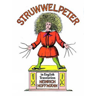 Struwwelpeter in English Translation (BOK)