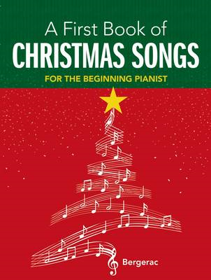 My First Book of Christmas Songs: 20 Favourite Songs in Easy Piano Arrangments (BOK)