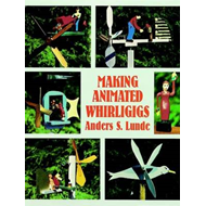 Making Animated Whirligigs (BOK)