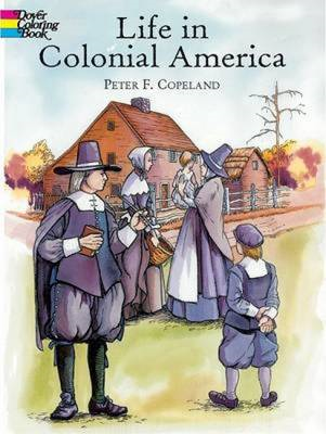 Life in Colonial America Coloring Book (BOK)