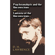 Psychoanalysis and the Unconscious and Fantasia of the Unconscious (BOK)