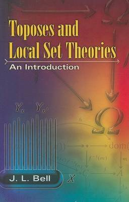 Toposes and Local Set Theories: An Introduction (BOK)