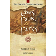 Secret Commonwealth of Elves, Fauns and Fairies (BOK)