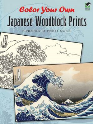 Color Your Own Japanese Woodblock Prints (BOK)