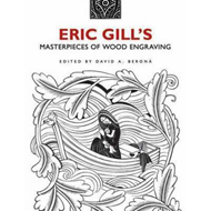Eric Gill's Masterpieces of Wood Engraving (BOK)