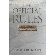 The Official Rules: 5,427 Laws, Principles, and Axioms to Help You Cope with Crises, Deadlines, Bad (BOK)