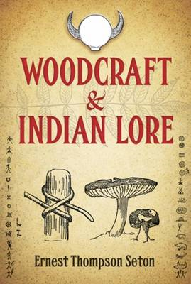 Woodcraft and Indian Lore (BOK)