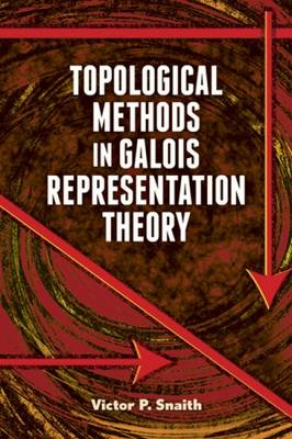 Topological Methods in Galois Representation Theory (BOK)