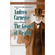 Autobiography of Andrew Carnegie and His Essay (BOK)