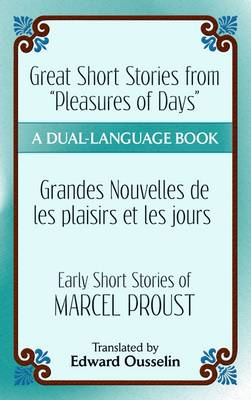 Great Short Stories from Pleasures of Days/ Les Plaisirs Et (BOK)