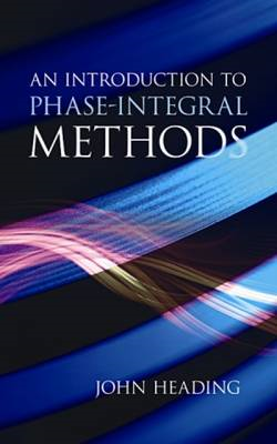 An Introduction to Phase-Integral Methods (BOK)