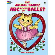 The Animal Babies ABC Book of Ballet (BOK)