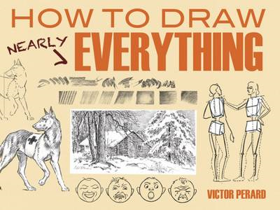How to Draw Nearly Everything (BOK)
