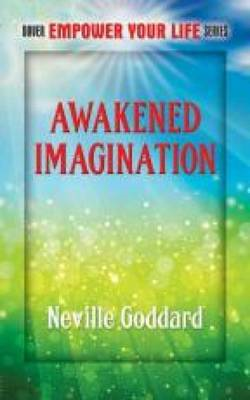 Awakened Imagination: Includes the Search (BOK)