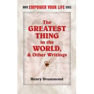 Greatest Thing in the World, and Other Writings (BOK)