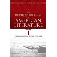 Dover Anthology of American Literature (BOK)