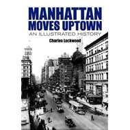 Manhattan Moves Uptown (BOK)