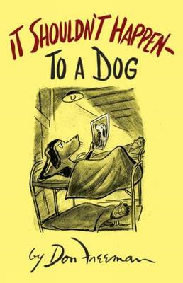 It Shouldn't Happen (to a Dog) (BOK)