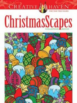 Creative Haven ChristmasScapes Coloring Book (BOK)
