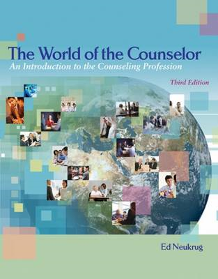 The World of the Counselor: An Introduction to the Counseling Profession (BOK)