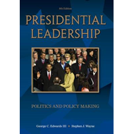 Presidential Leadership: Politics and Policy Making (BOK)