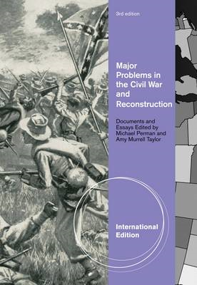 Major Problems in the Civil War and Reconstruction (BOK)