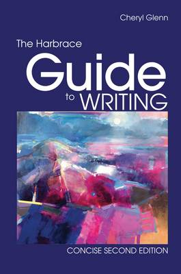 Harbrace Guide to Writing, Concise (BOK)