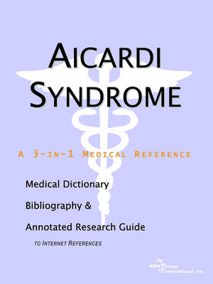 Aicardi Syndrome - A Medical Dictionary, Bibliography, and A (BOK)