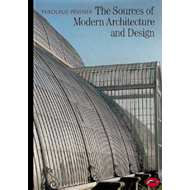The Sources of Modern Architecture and Design (BOK)