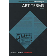 Thames and Hudson Dictionary of Art Terms (BOK)