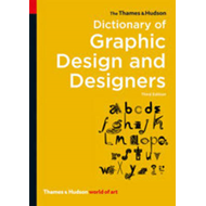 Thames & Hudson Dictionary of Graphic Design and Designers (BOK)