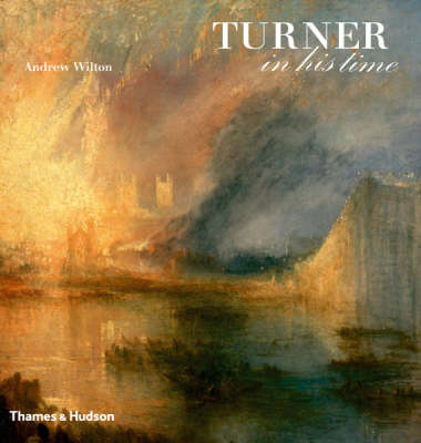 Turner in His Time (BOK)