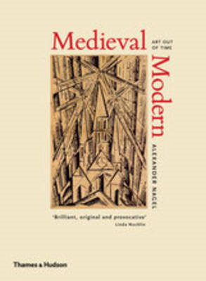 Medieval Modern: Art Out of Time (BOK)