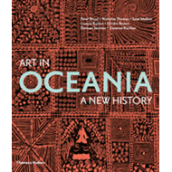 Art in Oceania: A New History (BOK)