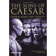 The Sons of Caesar: Imperial Rome's First Dynasty (BOK)