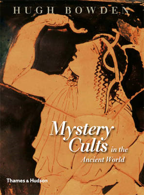 Mystery Cults in the Ancient World (BOK)