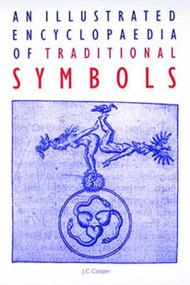 Illustrated Encyclopaedia of Traditional Symbols (BOK)