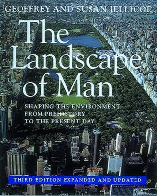 The Landscape of Man: Shaping the Environment from Prehistory to the Present Day (BOK)