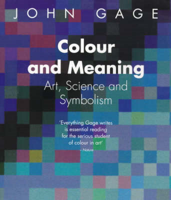 Colour and Meaning: Art, Science and Symbolism (BOK)
