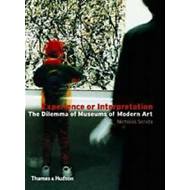 Experience or Interpretation: The Dilemma of Museums of Modern Art (BOK)