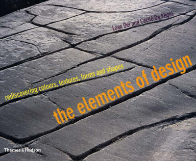 The Elements of Design: Rediscovering Colours, Textures, Forms and Shapes (BOK)