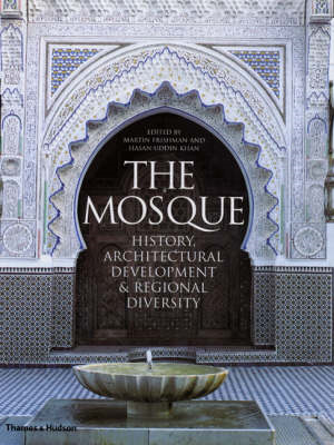 The Mosque: History, Architectural Development and Regional Diversity (BOK)