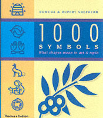 1000 Symbols: What Shapes Mean in Art and Myth (BOK)