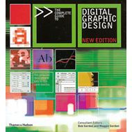 The Complete Guide to Digital Graphic Design (BOK)